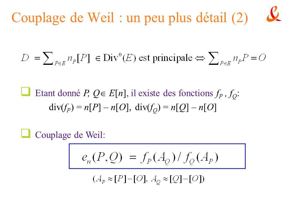 Couplage de Weil : un peu plus détail (2)
