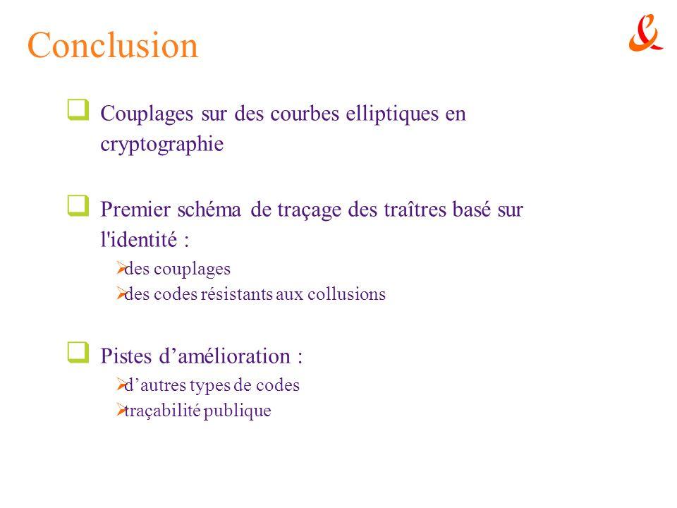 Conclusion Couplages sur des courbes elliptiques en cryptographie