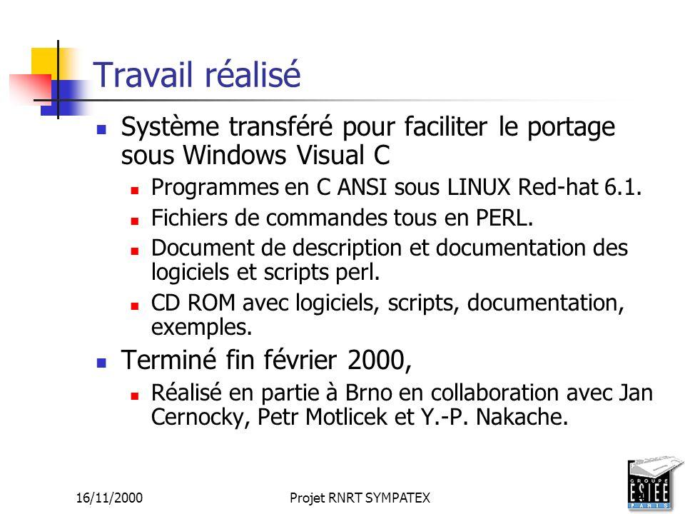 Travail réalisé Système transféré pour faciliter le portage sous Windows Visual C. Programmes en C ANSI sous LINUX Red-hat 6.1.