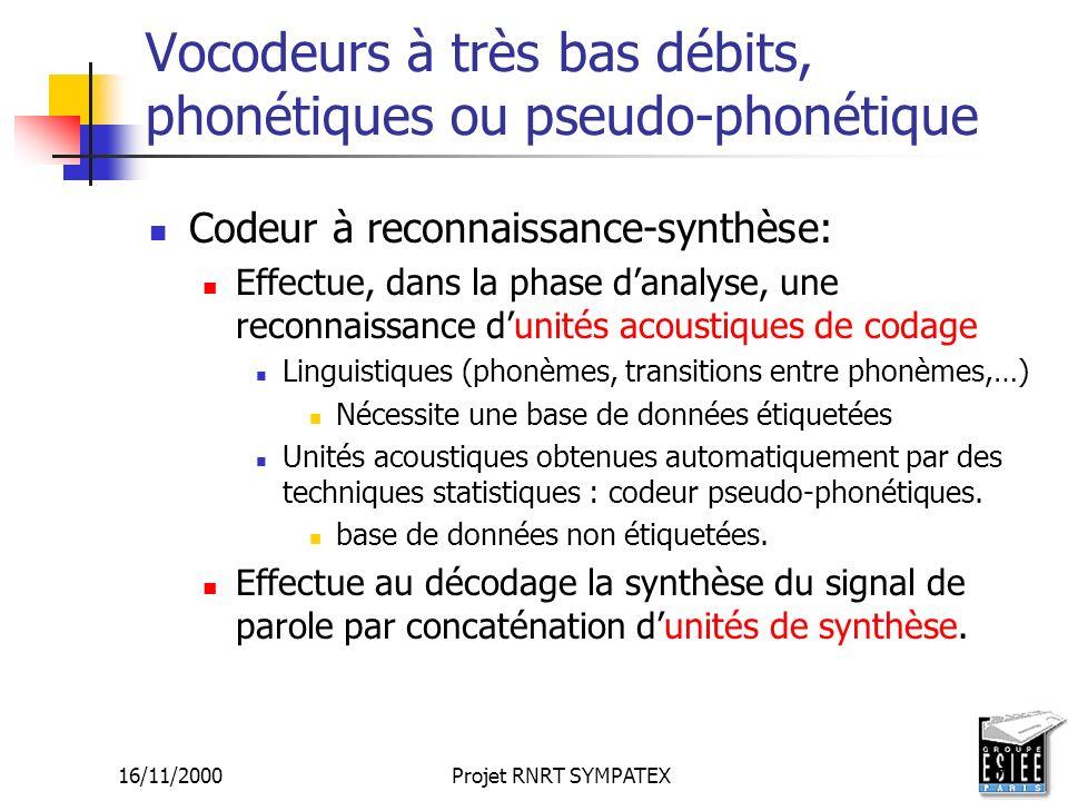 Vocodeurs à très bas débits, phonétiques ou pseudo-phonétique