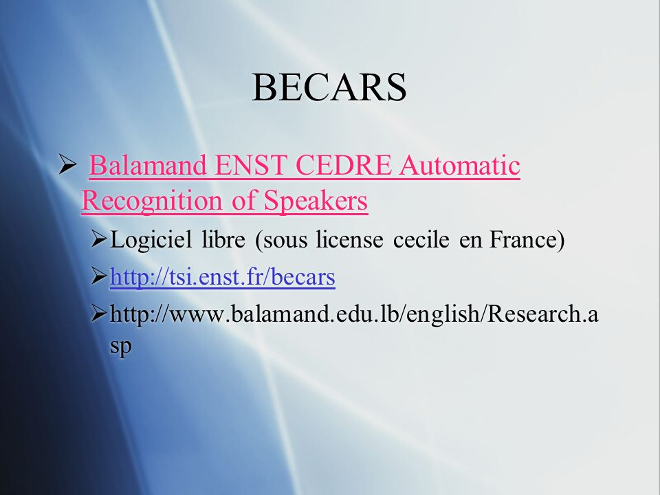 BECARS Balamand ENST CEDRE Automatic Recognition of Speakers