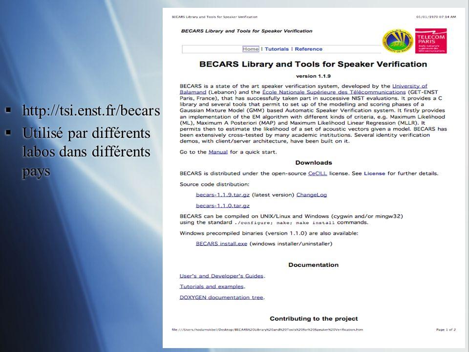 http://tsi.enst.fr/becars Utilisé par différents labos dans différents pays