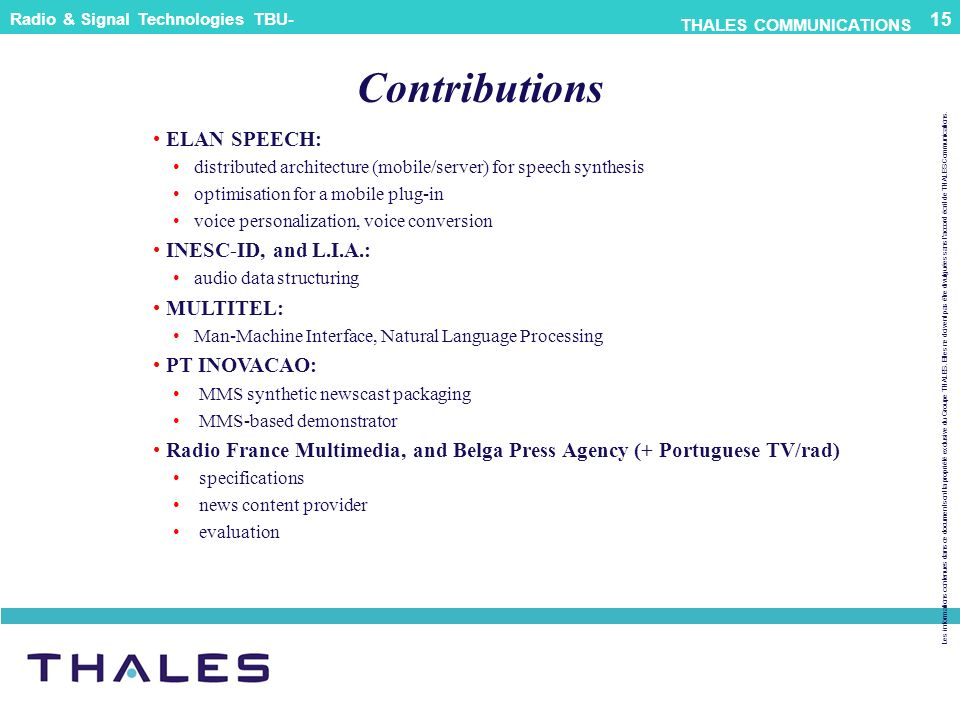 Contributions ELAN SPEECH: INESC-ID, and L.I.A.: MULTITEL: