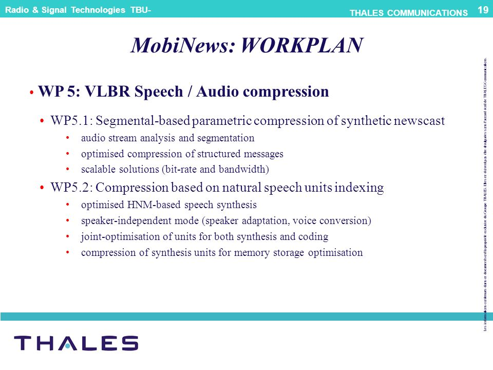 MobiNews: WORKPLAN WP 5: VLBR Speech / Audio compression