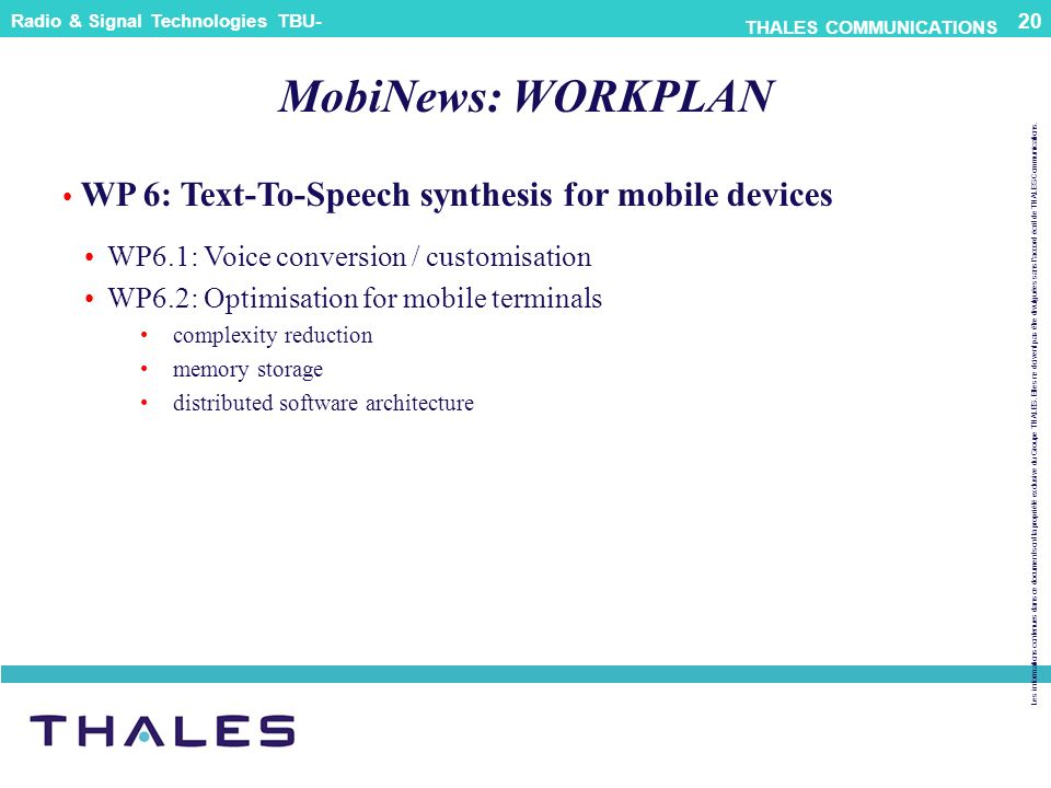 MobiNews: WORKPLAN WP 6: Text-To-Speech synthesis for mobile devices