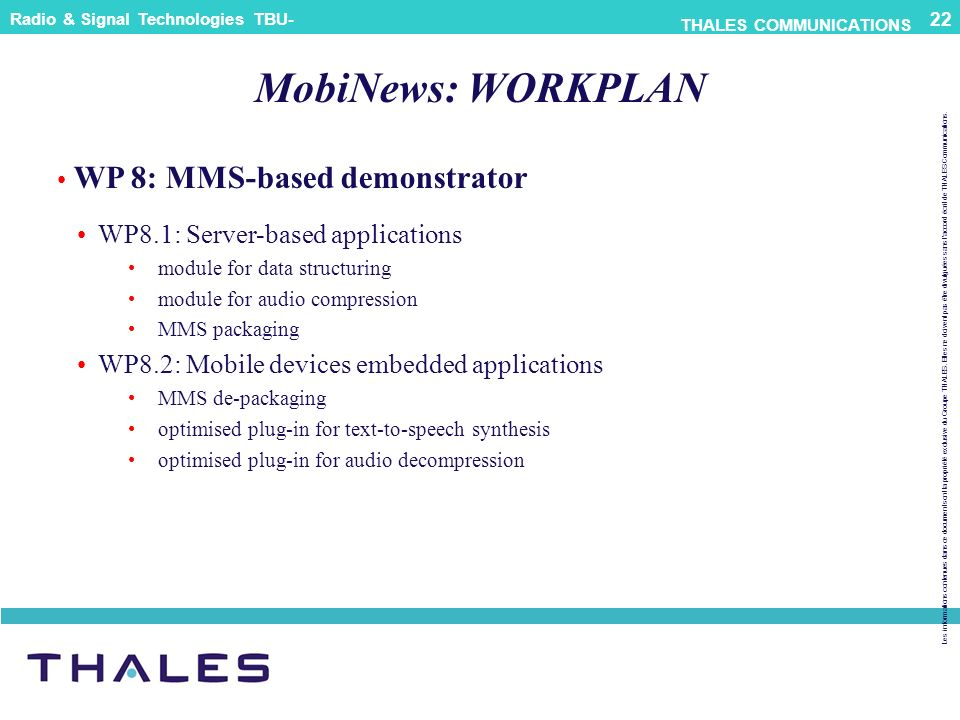 MobiNews: WORKPLAN WP 8: MMS-based demonstrator