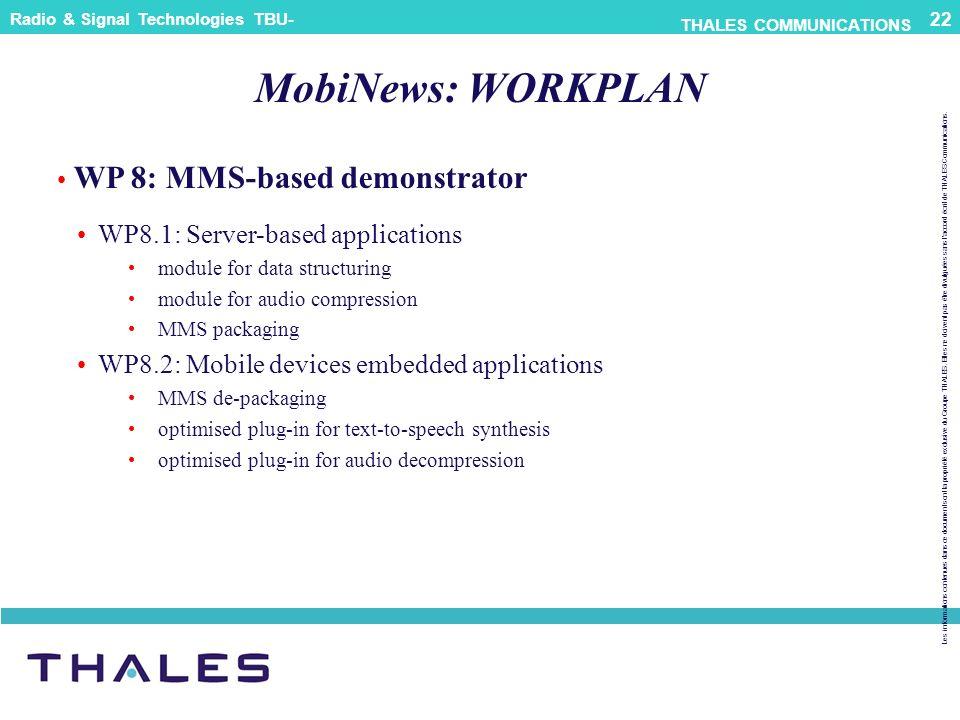 MobiNews: WORKPLAN WP 8: MMS-based demonstrator