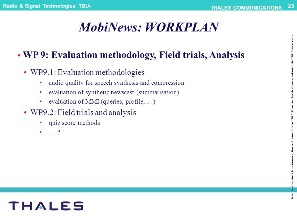 MobiNews: WORKPLAN WP 9: Evaluation methodology, Field trials, Analysis. WP9.1: Evaluation methodologies.