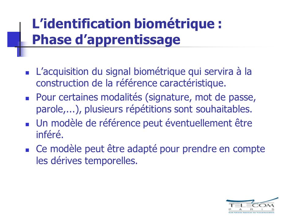 L'identification biométrique : Phase d'apprentissage