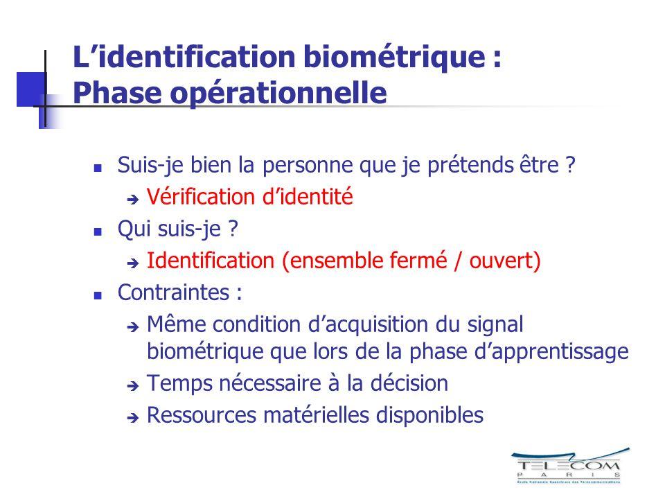 L'identification biométrique : Phase opérationnelle