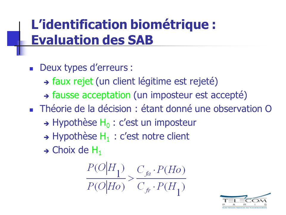 L'identification biométrique : Evaluation des SAB