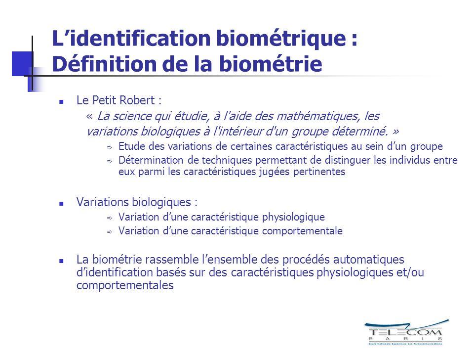 L'identification biométrique : Définition de la biométrie