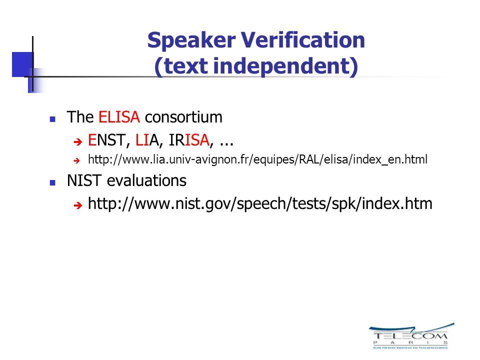 Speaker Verification (text independent)