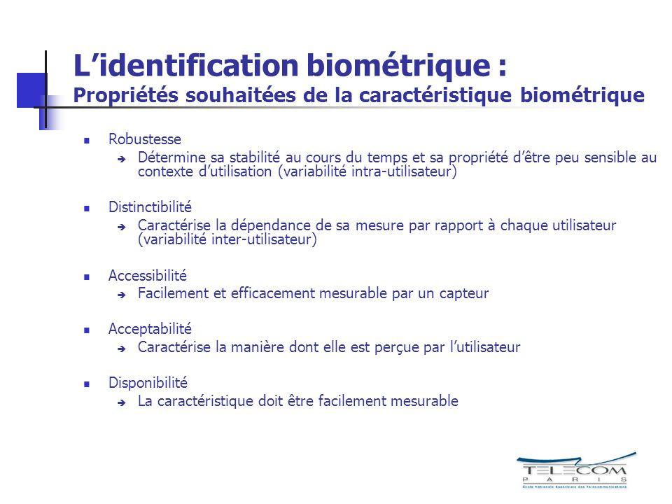 L'identification biométrique : Propriétés souhaitées de la caractéristique biométrique