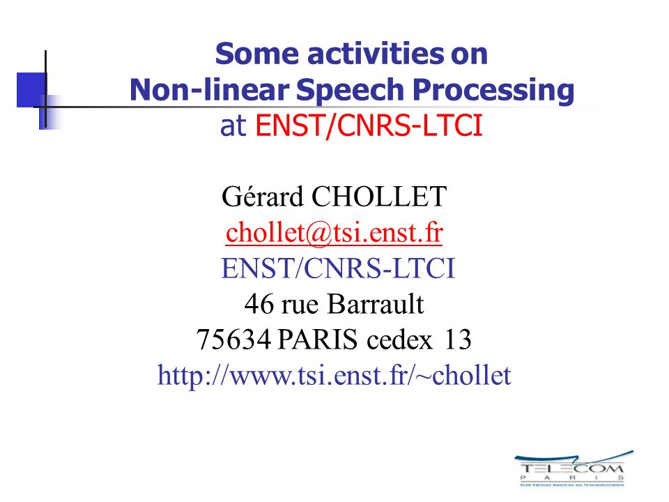 Some activities on Non-linear Speech Processing at ENST/CNRS-LTCI