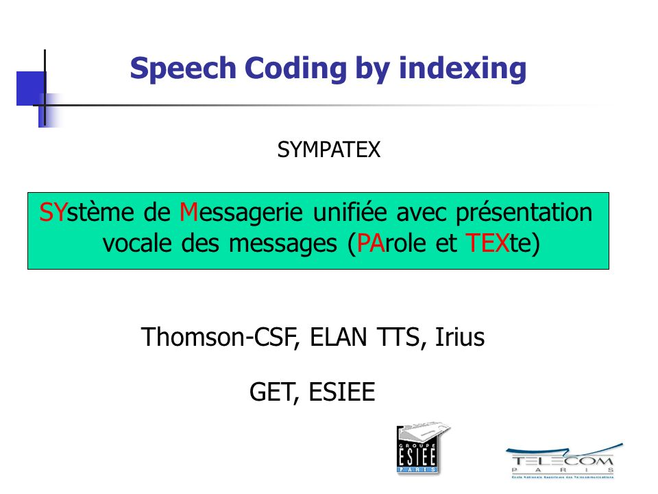 Speech Coding by indexing