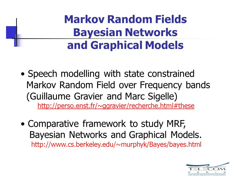 Markov Random Fields Bayesian Networks and Graphical Models