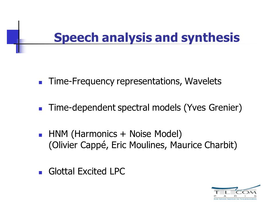 Speech analysis and synthesis