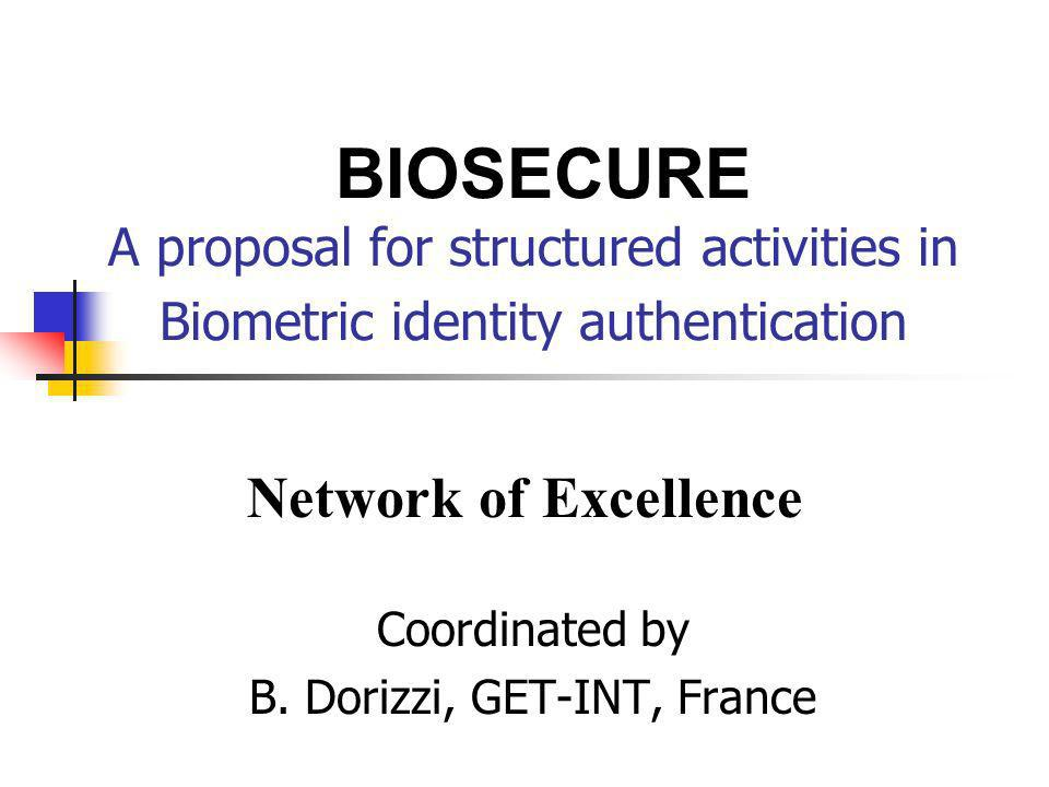 Coordinated by B. Dorizzi, GET-INT, France