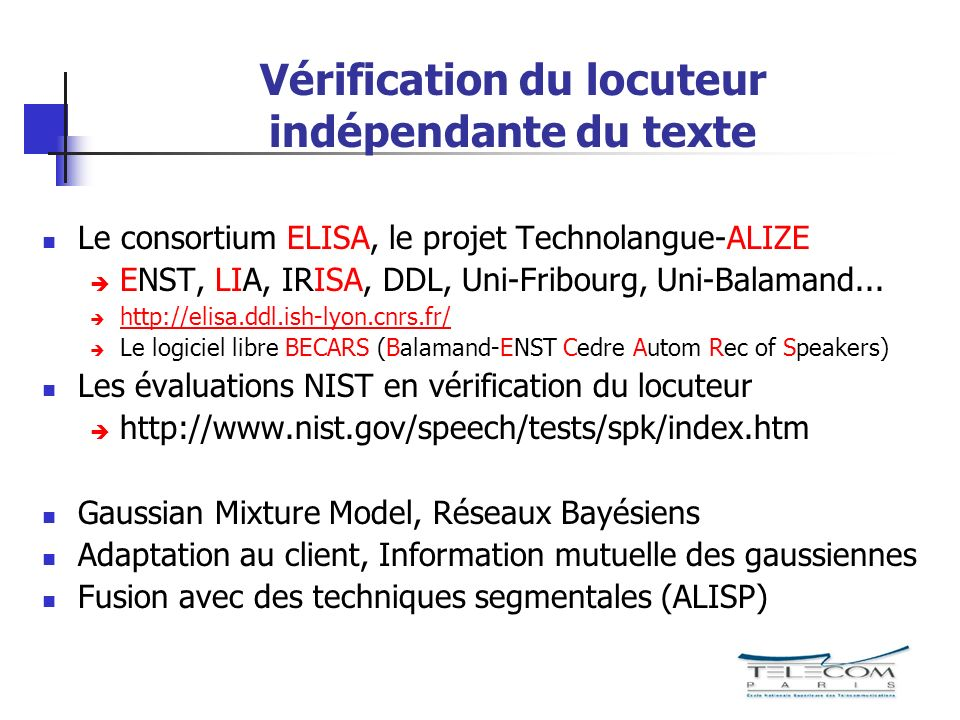 Vérification du locuteur indépendante du texte
