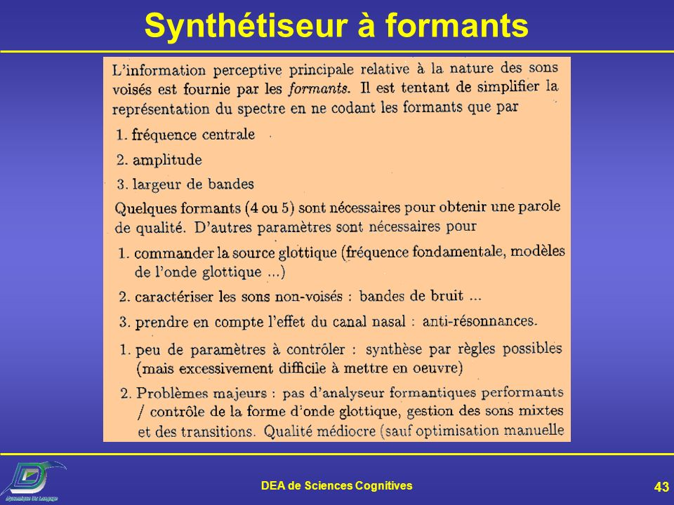 Synthétiseur à formants DEA de Sciences Cognitives