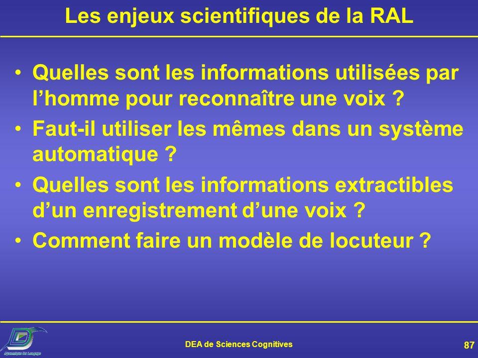 Les enjeux scientifiques de la RAL