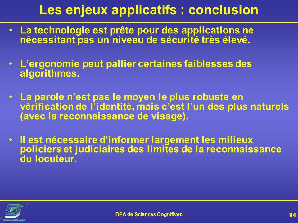 Les enjeux applicatifs : conclusion