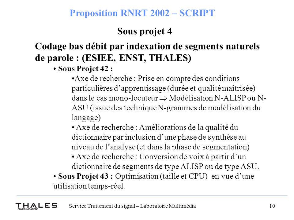 Sous projet 4 Codage bas débit par indexation de segments naturels de parole : (ESIEE, ENST, THALES)