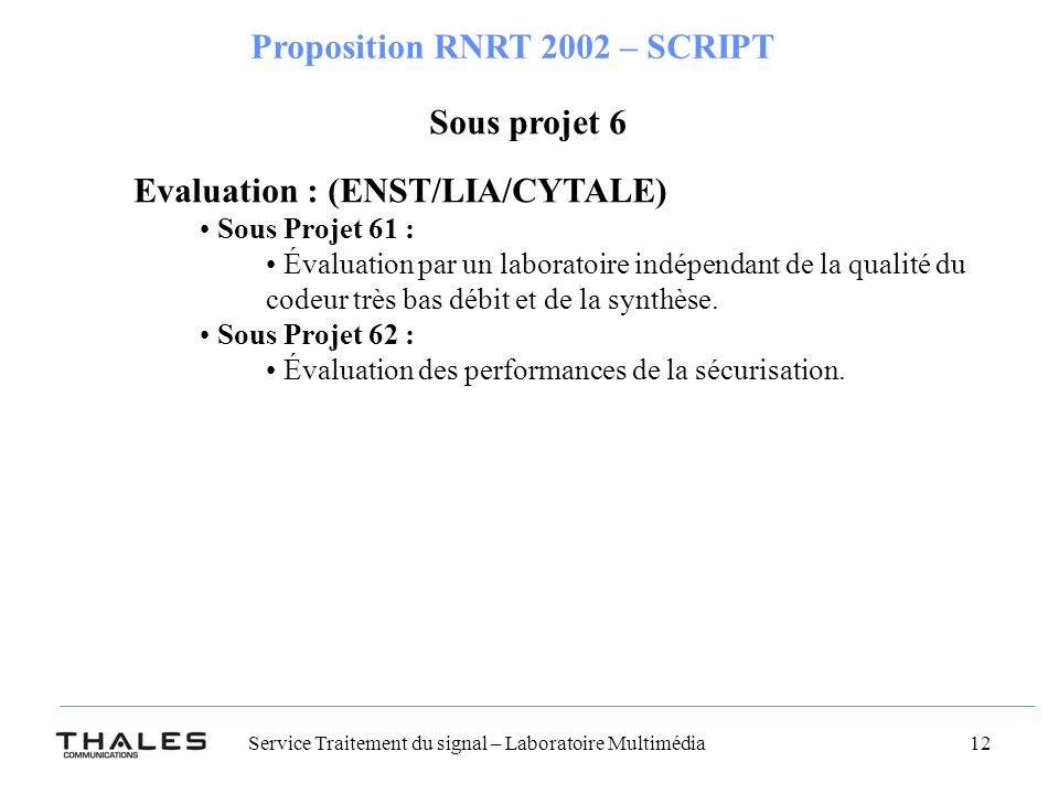 Evaluation : (ENST/LIA/CYTALE)
