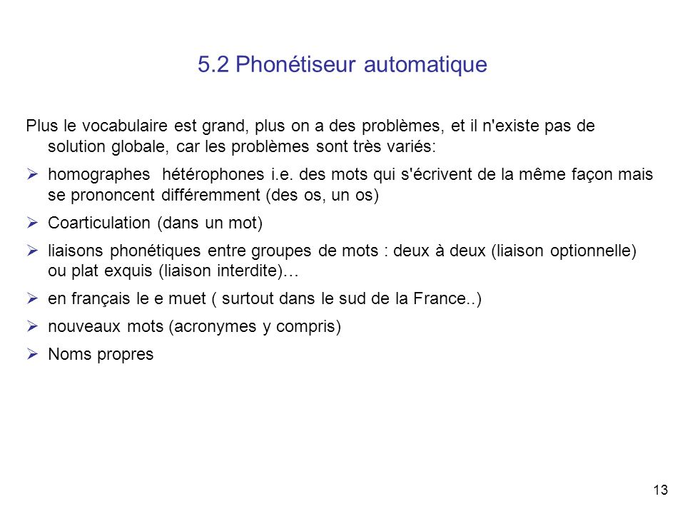 5.2 Phonétiseur automatique