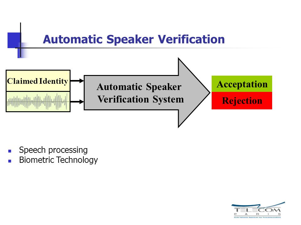 Automatic Speaker Verification