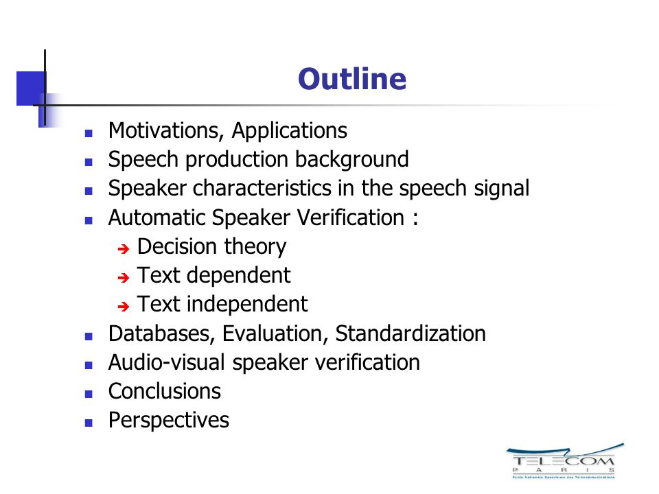 Outline Motivations, Applications Speech production background