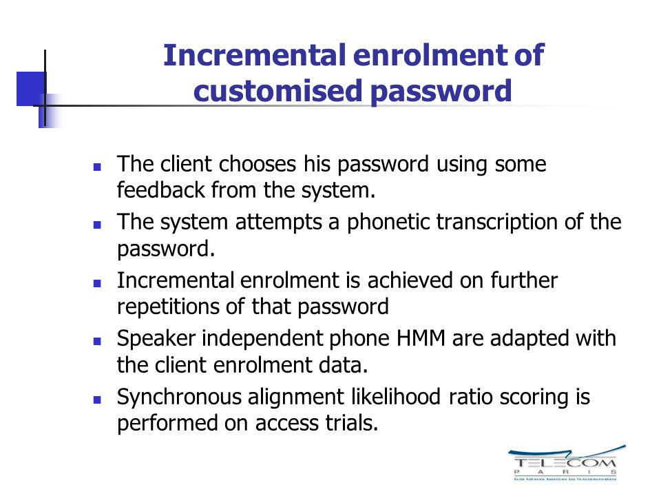 Incremental enrolment of customised password