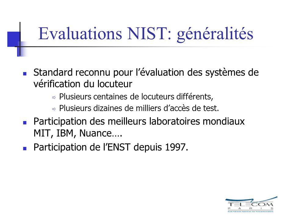 Evaluations NIST: généralités