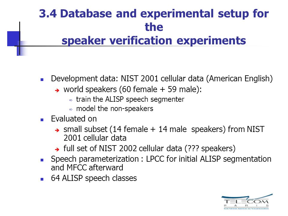 3.4 Database and experimental setup for the speaker verification experiments