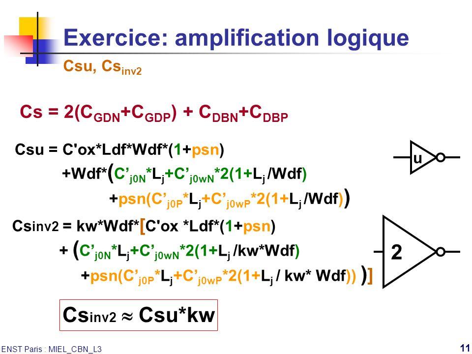 Exercice: amplification logique Csu, Csinv2