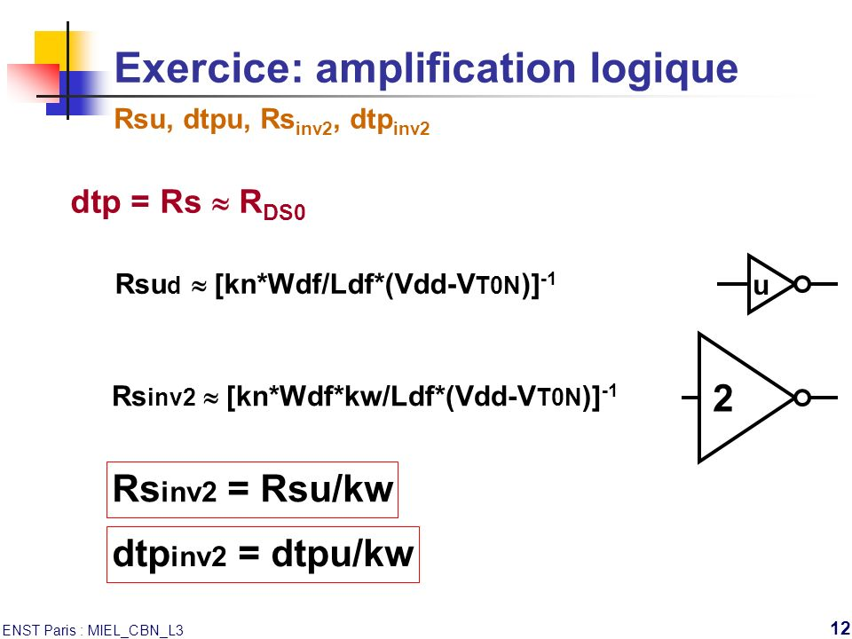 Exercice: amplification logique Rsu, dtpu, Rsinv2, dtpinv2