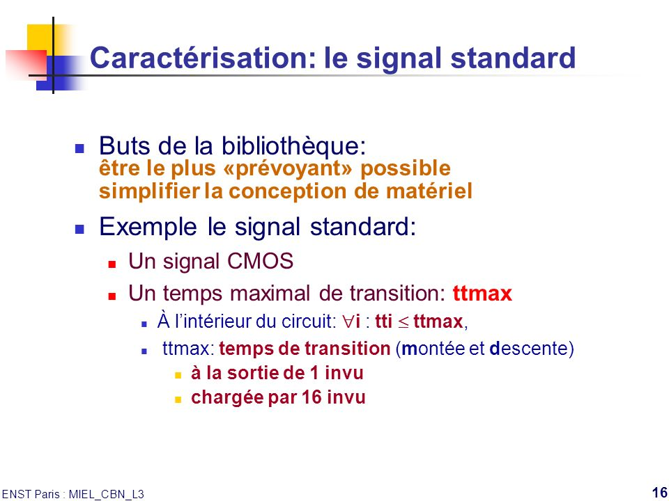 Caractérisation: le signal standard