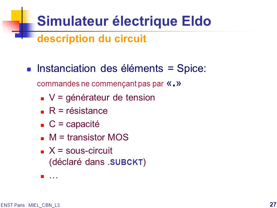 Simulateur électrique Eldo description du circuit