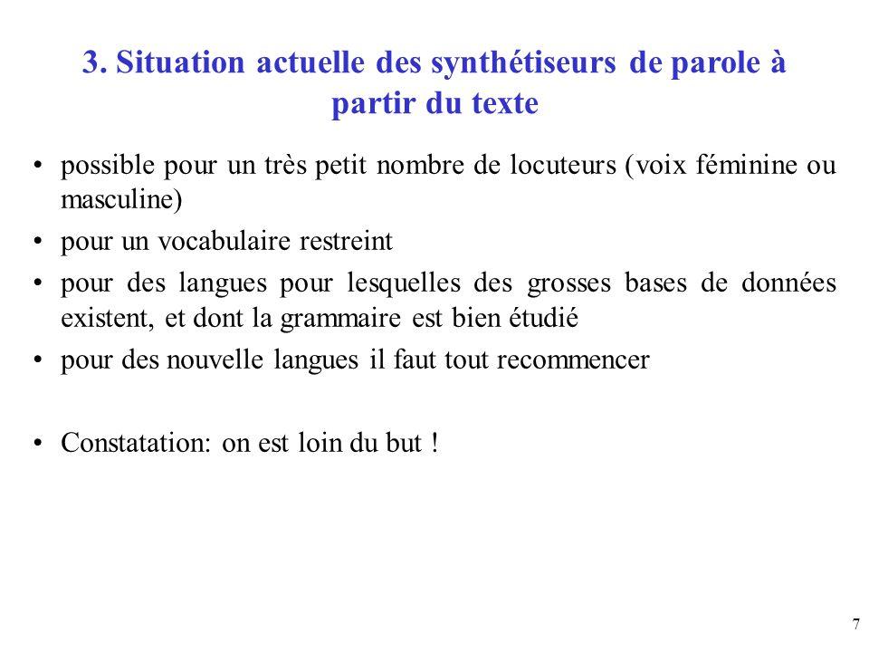 3. Situation actuelle des synthétiseurs de parole à partir du texte
