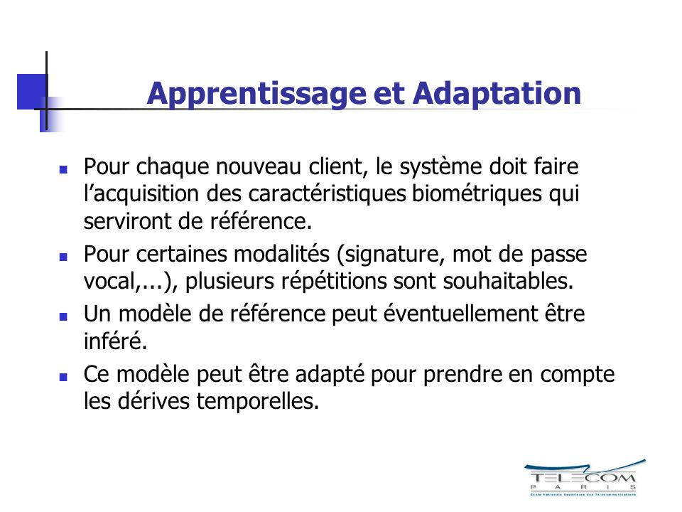 Apprentissage et Adaptation