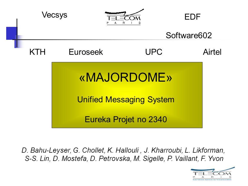 «MAJORDOME» Vecsys EDF Software602 KTH Euroseek UPC Airtel