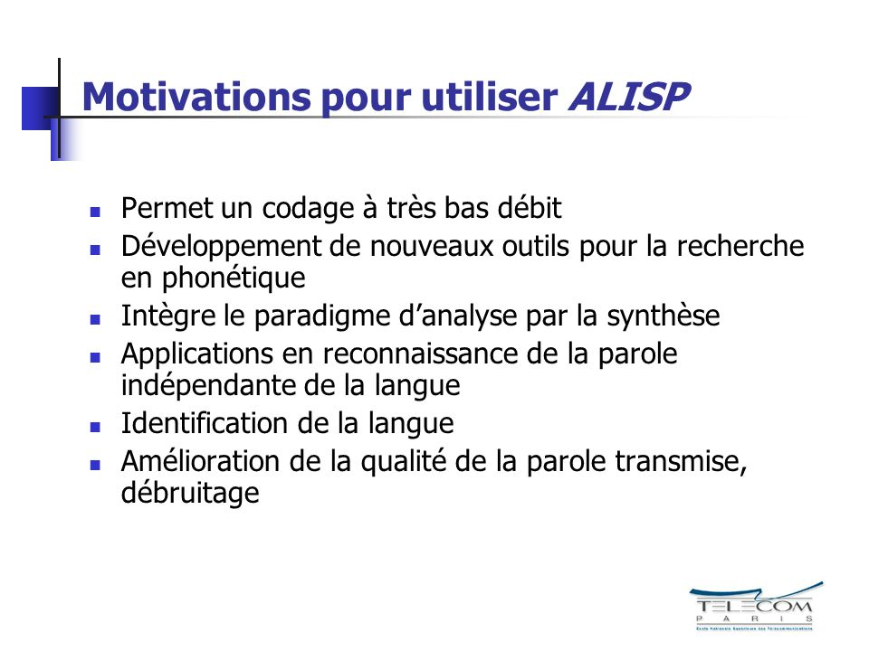 Motivations pour utiliser ALISP