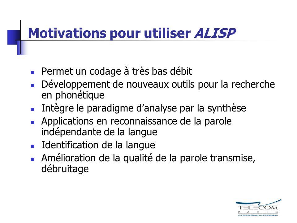 Motivations pour utiliser ALISP