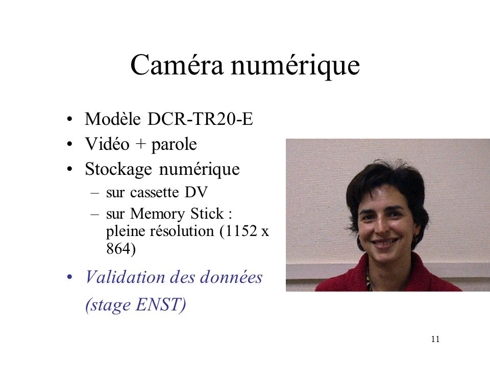 Caméra numérique Modèle DCR-TR20-E Vidéo + parole Stockage numérique