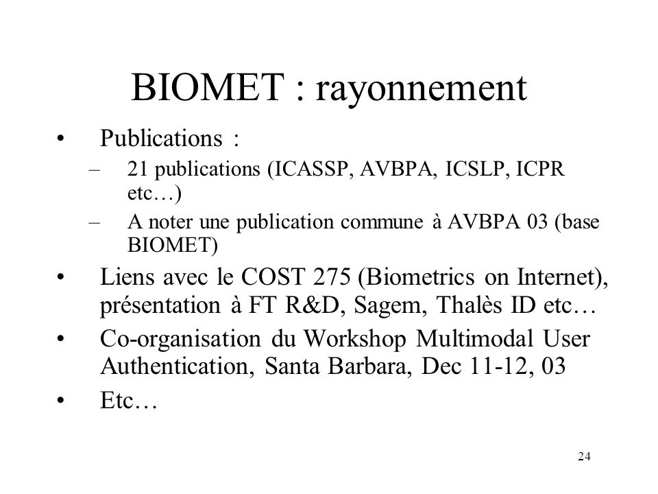 BIOMET : rayonnement Publications :