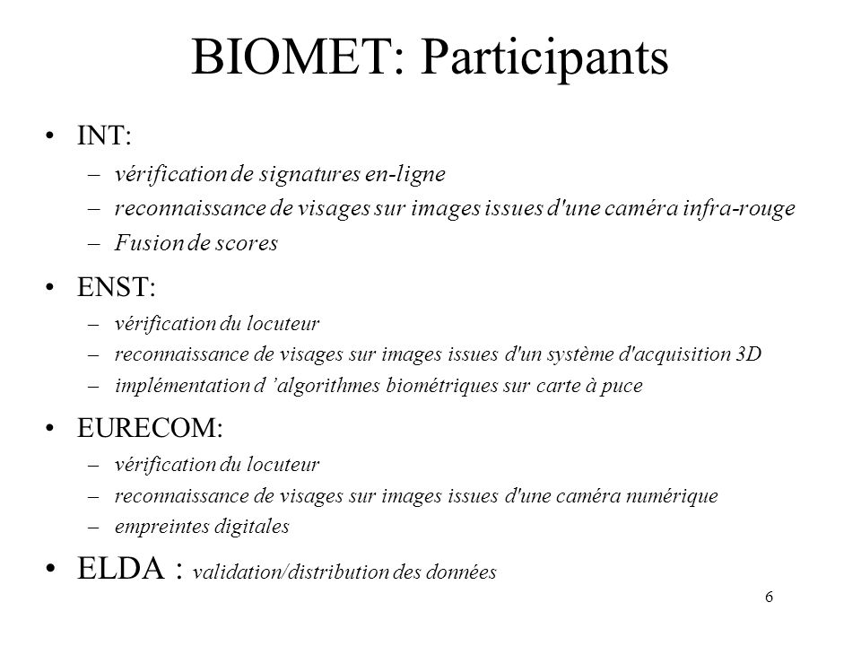 BIOMET: Participants ELDA : validation/distribution des données INT: