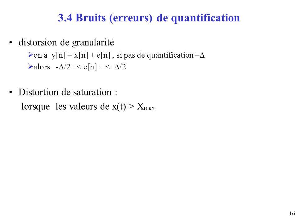 3.4 Bruits (erreurs) de quantification