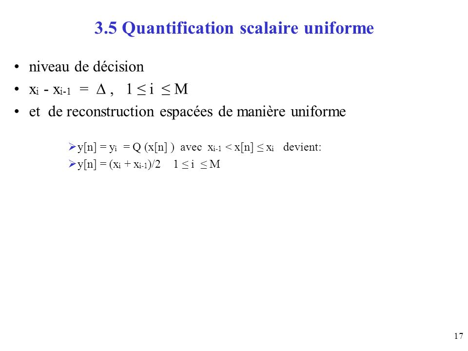 3.5 Quantification scalaire uniforme