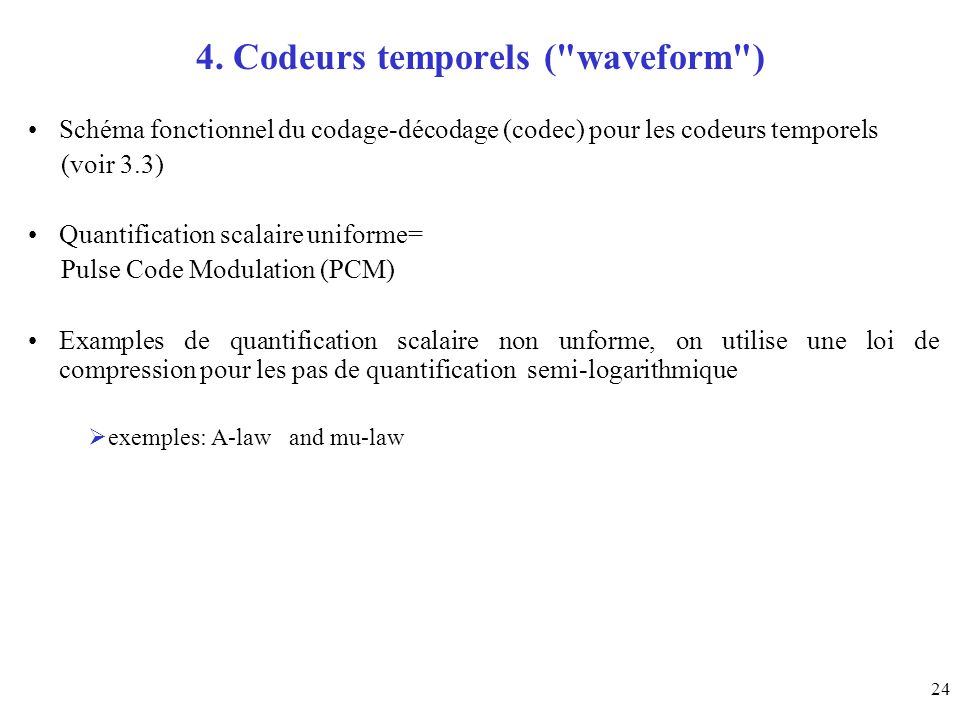 4. Codeurs temporels ( waveform )